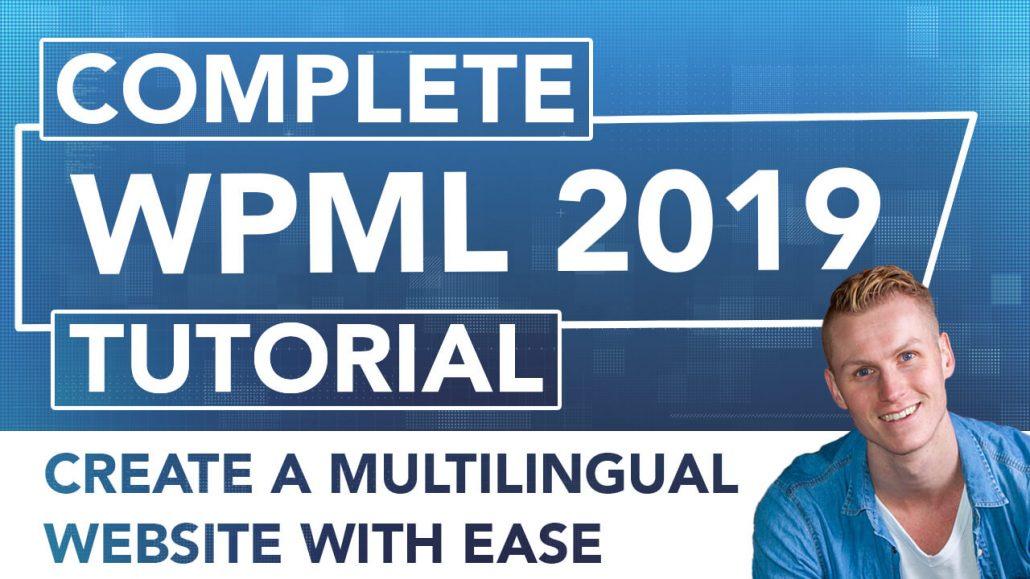 Complete WPML Tutorial 2019