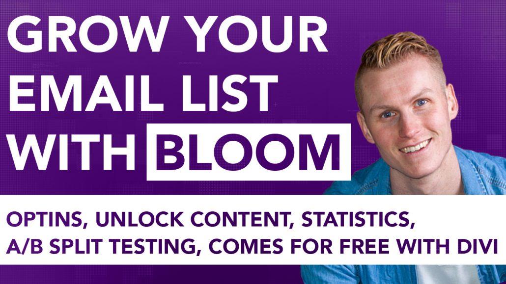 Get More Email Optins Through Bloom