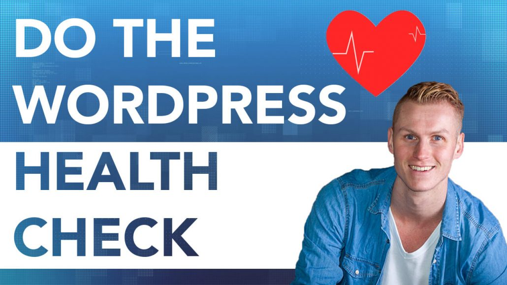 Do The Wordpress Site Health Check
