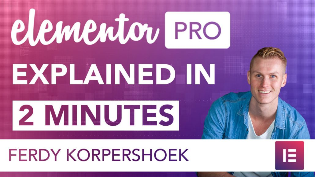 Elementor Pro In 2 Minutes