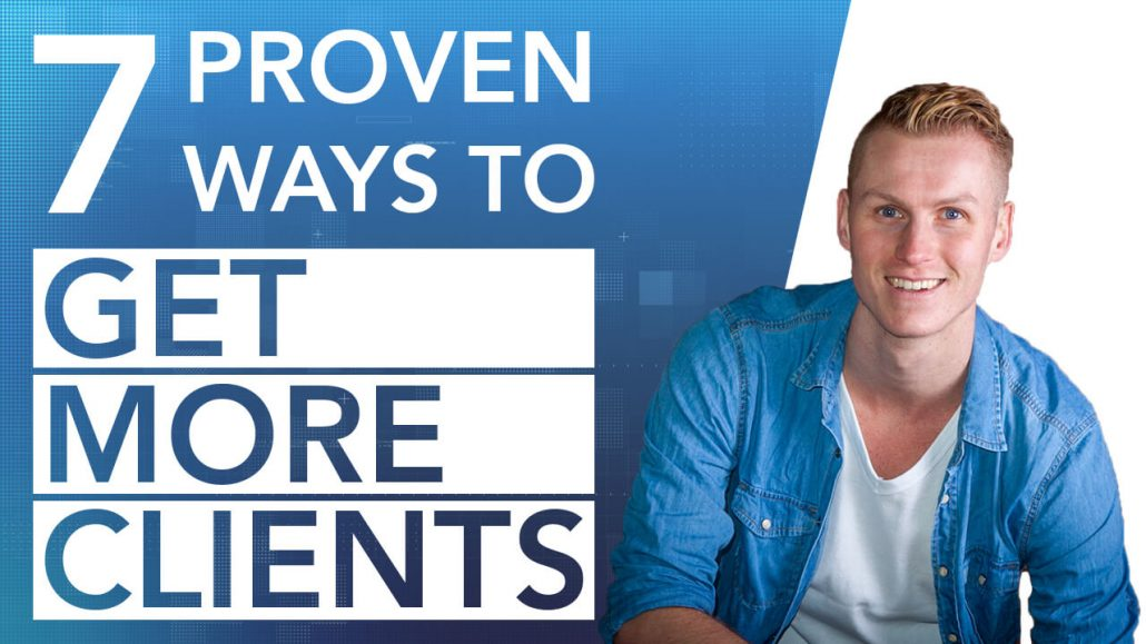 7 Proven Tips To Get More Clients