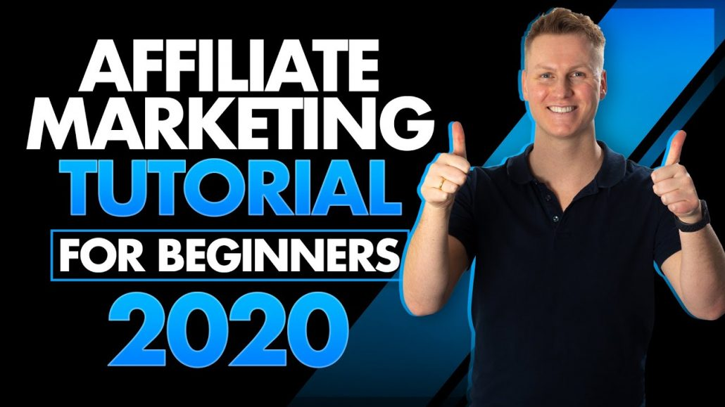 Affiliate Marketing Tutorial For Beginners 2020