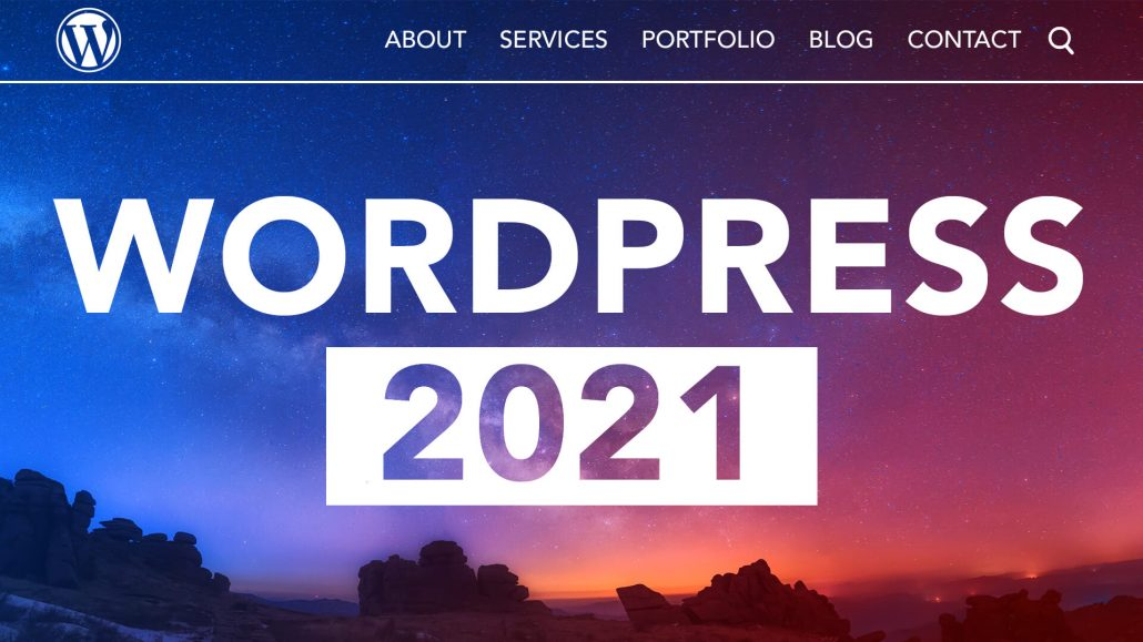 How To Make A Wordpress Website 2021